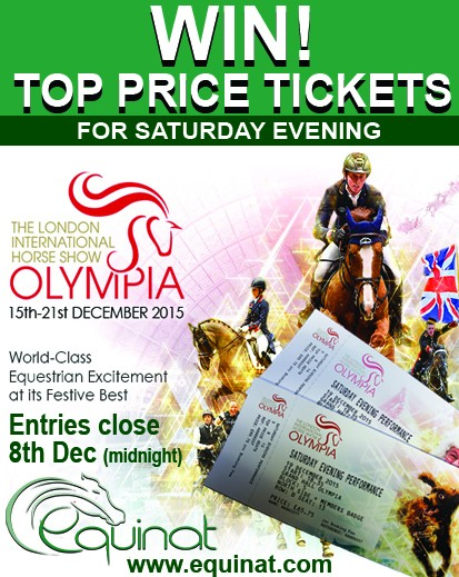 WIN TOP PRICE TICKETS TO OLYMPIA HORSE SHOW Courtesy of Equinat!!