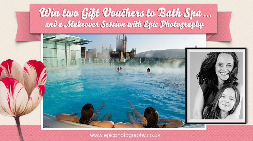 Win two Gift Vouchers to Bath Spa and a Makeover Session with Epic Photography.